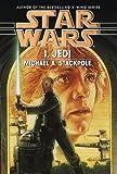 Stackpole, Michael A.: Star Wars: I, Jedi