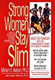 Nelson, Miriam E.: Strong Women Stay Slim