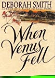 Smith, Deborah: When Venus Fell
