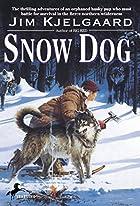 Snow Dog by Jim Kjelgaard