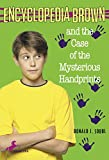 Sobol, Donald J.: Encyclopedia Brown and the Case of the Mysterious Handprints