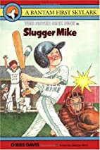 Slugger Mike (Never Sink Nine, Book 3) by…