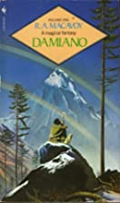 Damiano by R. A. MacAvoy