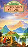 Flint, Kenneth C.: The Hound of Culain (The Sidhe legends)