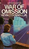 O'Donnell, Kevin: War of omission