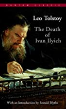The Death of Ivan Ilyich (Bantam Classics)…