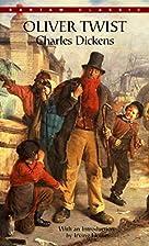 Oliver Twist (Bantam Classics) by Charles…