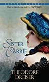 Dreiser, Theodore: Sister Carrie