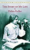 Keller, Helen: The Story Of My Life