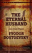 The Eternal Husband and Other Stories by…