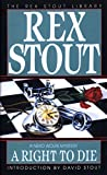 Stout, Rex: A Right to Die