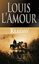 Kilkenny by Louis L'Amour