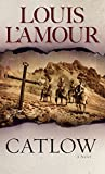 L'Amour, Louis: Catlow: A Novel