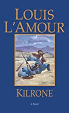Kilrone by Louis L'Amour