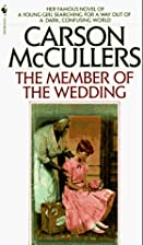 The Member of the Wedding by Carson…