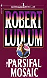Ludlum, Robert: The Parsifal Mosaic
