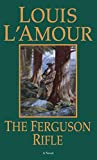 L&#39;Amour, Louis: The Ferguson Rifle