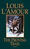 L&#39;Amour, Louis: The Proving Trail