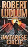 Ludlum, Robert: The Matarese Circle