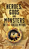 Evslin, Bernard: Heroes, Gods and Monsters of Greek Myths