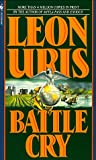 Leon Uris: Battle Cry