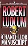 Ludlum, Robert: The Chancellor Manuscript