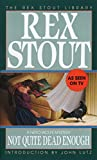 Stout, Rex: Not Quite Dead Enough