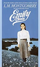 Emily 2: Emily Climbs by L.M. Montgomery