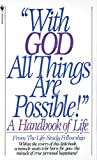 Life Study Fell Editors: With God All Things Are Possible