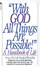 With God All Things Are Possible: A Handbook…