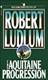 Ludlum, Robert: The Aquitaine Progression