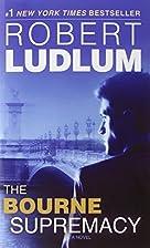 The Bourne Supremacy (Bourne Trilogy, Book…