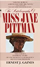 The Autobiography of Miss Jane Pittman by…
