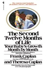 The Second Twelve Months of Life by Frank…