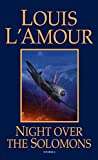 L&#39;Amour, Louis: Night over the Solomons