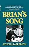 Blinn, William: Brian&#39;s Song: Screenplay