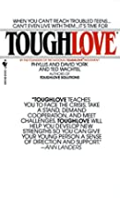 Toughlove by Phyllis York