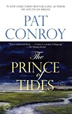 The Prince of Tides: A Novel by Pat Conroy