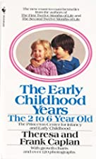 The Early Childhood Years: The 2 to 6 Year…
