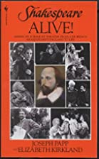 Shakespeare Alive! by Joseph Papp