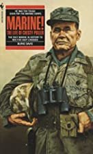 Marine! The Life of Chesty Puller by Burke…