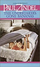 The Undertaker's Gone Bananas by Paul Zindel