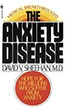 The Anxiety Disease: New Hope for the…