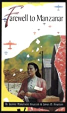 Farewell to Manzanar by Jeanne Wakatsuki…