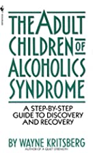 Adult Children of Alcoholics Syndrome: A…