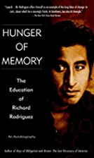 Hunger of Memory: The Education of Richard…