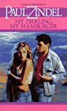 Zindel, Paul: My Darling, My Hamburger