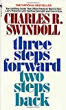 Swindoll, Charles R.: 3 Steps Forward, 2 Steps Back: Persevering Through Pressure