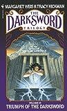Margaret Weis: Triumph of the Darksword (The Darksword Trilogy)