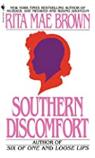 Southern Discomfort by Rita Mae Brown